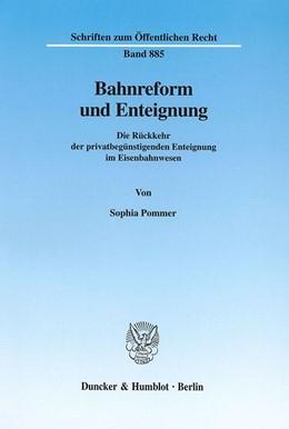 Abbildung von Pommer | Bahnreform und Enteignung. | 2002 | Die Rückkehr der privatbegünst... | 885