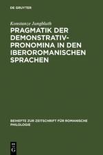 Pragmatik der Demonstrativpronomina in den iberoromanischen Sprachen | Jungbluth | Reprint 2011, 2005 | Buch (Cover)