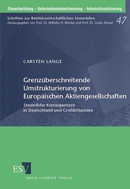Abbildung von Lange | Grenzüberschreitende Umstrukturierung von Europäischen Aktiengesellschaften | 2005 | Steuerliche Konsequenzen in De... | 47