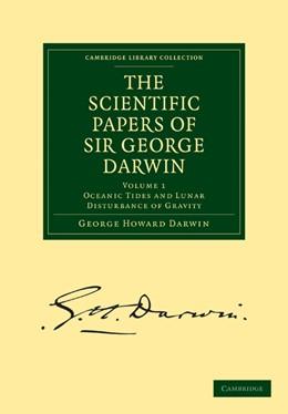 Abbildung von Darwin | The Scientific Papers of Sir George Darwin 5 Volume Set | 2009