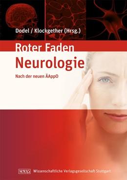 Abbildung von Dodel / Klockgether   Lehrbuch Neurologie   2010   Ihr roter Faden durchs Studium...