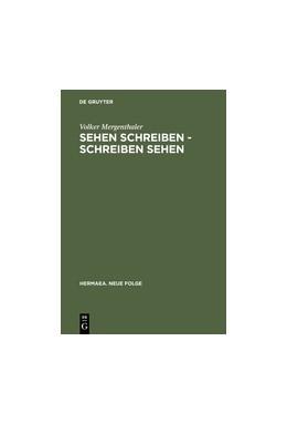 Abbildung von Mergenthaler | Sehen schreiben - Schreiben sehen | Reprint 2012 | 2002 | Literatur und visuelle Wahrneh... | 96