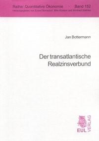 Der transatlantische Realzinsverbund | Bottermann, 2008 | Buch (Cover)