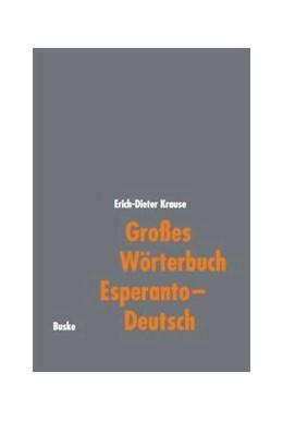 Abbildung von Krause | Großes Wörterbuch Esperanto-Deutsch | 1999