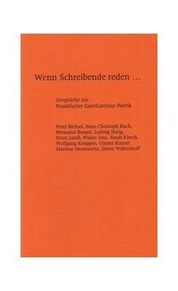 Abbildung von Wenn Schreibende reden... | 1. Auflage | 1998 | 6 | beck-shop.de