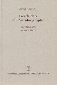 Abbildung von Geschichte der Autobiographie, Bd. 3 Halbbd 1   3. Auflage   1998