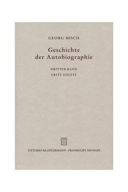 Abbildung von Geschichte der Autobiographie, Bd. 3 Halbbd 1 | 3. Auflage | 1998