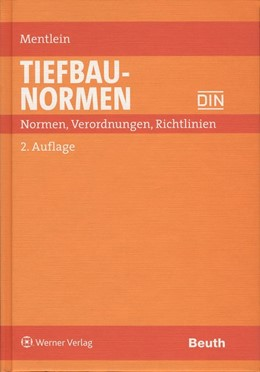 Abbildung von Mentlein | Tiefbau-Normen | 2., ergänzte und überarbeitete Auflage | 2007