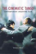 Abbildung von Falicov | The Cinematic Tango | 2006