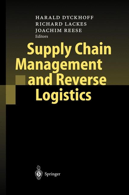 Supply Chain Management and Reverse Logistics | Dyckhoff / Lackes / Reese, 2003 | Buch (Cover)