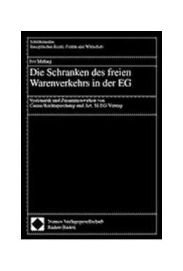Abbildung von Die Schranken des freien Warenverkehrs in der EG | 2001 | Systematik und Zusammenwirken ... | 253