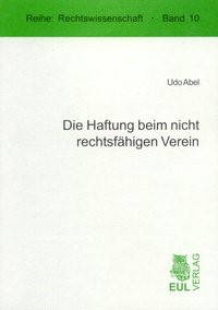 Abbildung von Abel | Die Haftung beim nicht rechtsfähigen Verein | 2005