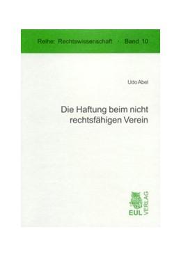 Abbildung von Abel   Die Haftung beim nicht rechtsfähigen Verein   2005   Zugl. Diss. Universität zu Köl...   10