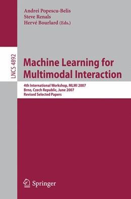 Abbildung von Popescu-Belis / Renals / Bourlard | Machine Learning for Multimodal Interaction | 2008 | 4th International Workshop, ML...