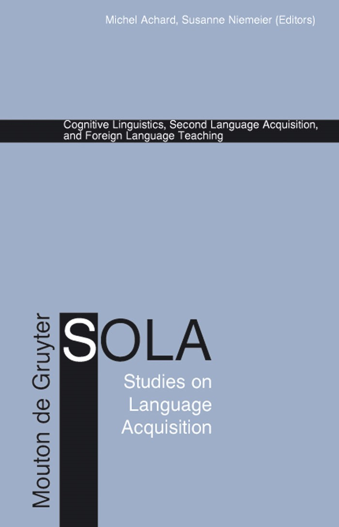 Cognitive Linguistics, Second Language Acquisition, and Foreign Language Teaching | Achard / Niemeier, 2004 | Buch (Cover)