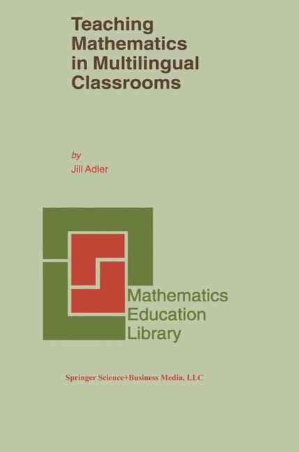 Teaching Mathematics in Multilingual Classrooms | Adler, 2001 | Buch (Cover)