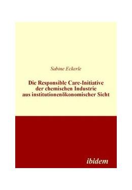 Abbildung von Eckerle | Die Responsible Care-Initiative der chemischen Industrie aus institutionenökonomischer Sicht | 2010