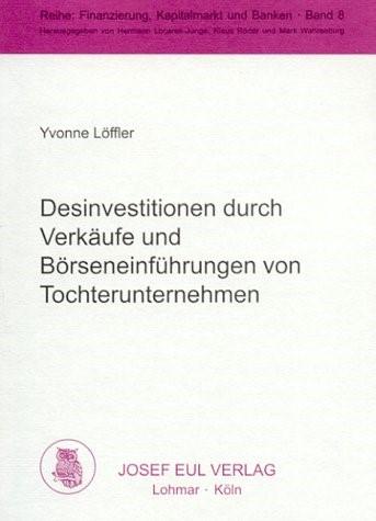Abbildung von Löffler   Desinvestitionen durch Verkäufe und Börseneinführungen von Tochterunternehmen   2001