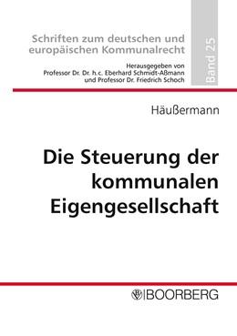 Abbildung von Häussermann | Die Steuerung der kommunalen Eigengesellschaften | 2004 | 25
