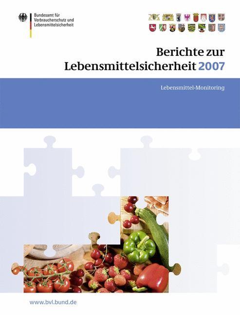 Berichte zur Lebensmittelsicherheit 2007 | Brandt, 2008 | Buch (Cover)