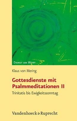 Abbildung von Mering | Gottesdienste mit Psalmmeditationen, Teil 2 | 2008 | Trinitatis bis Ewigkeitssonnta... | Band 117