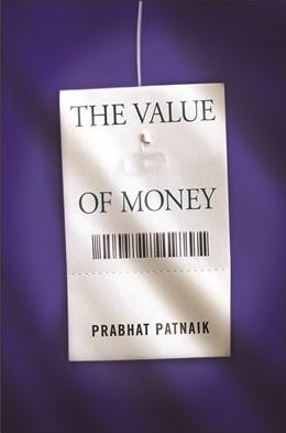 Abbildung von Patnaik | The Value of Money | 2009