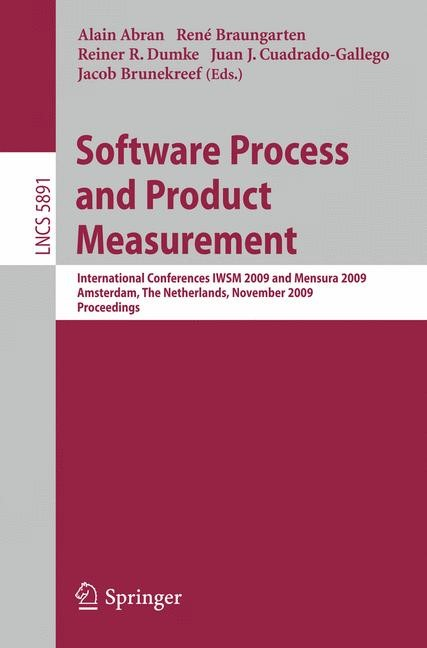 Software Process and Product Measurement | Abran / Braungarten / Dumke / Cuadrado-Gallego / Brunekreef, 2009 | Buch (Cover)