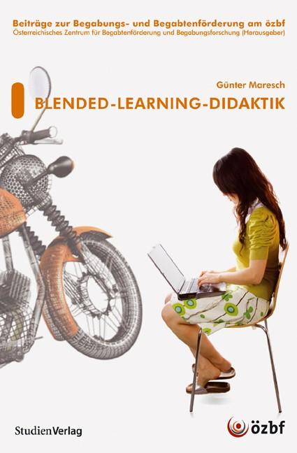 Blended-Learning-Didaktik | Österr. Zentrum für Begabtenförderung u Begabungsforschung (Hrsg.), 2008 | Buch (Cover)