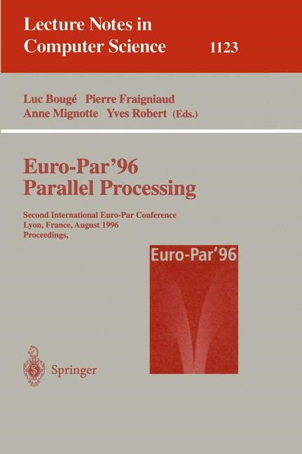 Euro-Par '96 - Parallel Processing | Bouge / Fraigniaud / Mignotte / Robert, 1996 | Buch (Cover)