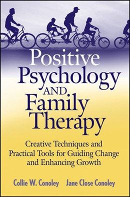 Abbildung von Conoley | Positive Psychology and Family Therapy | 1. Auflage | 2009 | Creative Techniques and Practi...