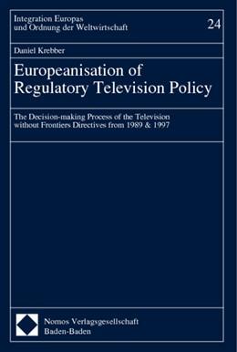 Abbildung von Krebber | Europeanisation of Regulatory Television Policy | 2002 | The Decision-making Process of... | 24