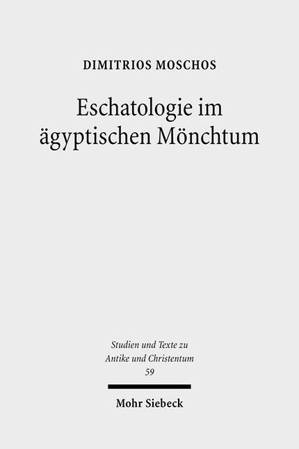 Eschatologie im ägyptischen Mönchtum   Moschos, 2010   Buch (Cover)
