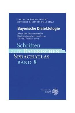 Abbildung von Krämer-Neubert / Wolf | Bayerische Dialektologie | 2005 | Akten der Internationalen Dial... | 8