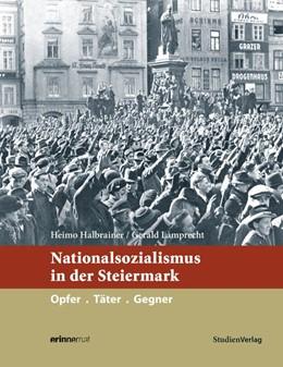 Abbildung von Halbrainer / Lamprecht | Nationalsozialismus in der Steiermark | 1. Auflage | 2015 | 4 | beck-shop.de