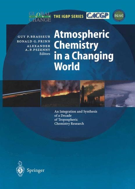 Atmospheric Chemistry in a Changing World | Brasseur / Prinn / Pszenny, 2003 | Buch (Cover)