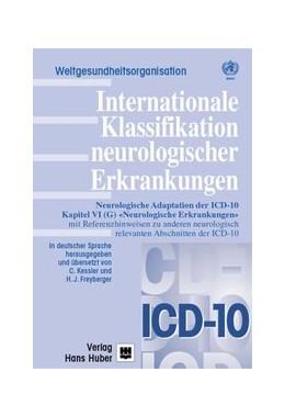 Abbildung von Kessler / Freyberger   Internationale Klassifikation neurologischer Erkrankungen   2001   Neurologische Adaption der ICD...