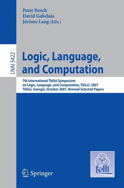 Logic, Language, and Computation | Bosch / Gabelaia / Lang, 2009 | Buch (Cover)