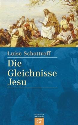 Abbildung von Schottroff | Die Gleichnisse Jesu | Neuausgabe | 2005