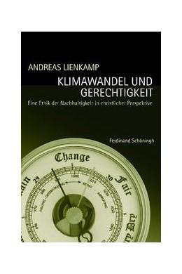 Abbildung von Lienkamp | Klimawandel und Gerechtigkeit | 2009 | Eine Ethik der Nachhaltigkeit ...