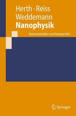 Abbildung von Herth / Reiss / Weddemann   Nanophysik   1st Edition.   2020   Nanomaterialien und Nanopartik...