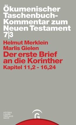 Abbildung von Merklein / Gielen | Der erste Brief an die Korinther | 2005 | Kapitel 11,2-16,24