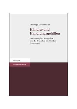 Abbildung von Kreutzmüller | Händler und Handlungsgehilfen | 2005 | Der Finanzplatz Amsterdam und ...