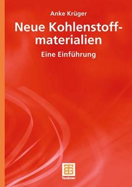Abbildung von Krüger | Neue Kohlenstoffmaterialien | 2007 | Eine Einführung