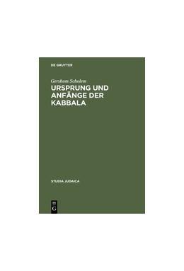 Abbildung von Scholem   Ursprung und Anfänge der Kabbala   2. Aufl.   2001   Mit einem Geleitwort von Ernst...