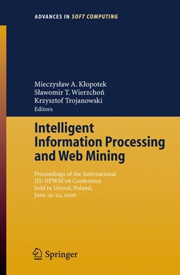 Abbildung von Klopotek / Wierzchon | Intelligent Information Processing and Web Mining | 1. Auflage | 2006 | 35 | beck-shop.de