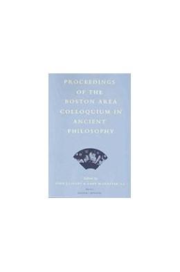 Abbildung von Cleary / Gurtler   Proceedings of the Boston Area Colloquium in Ancient Philosophy   2002   Volume XVII (2001)   17