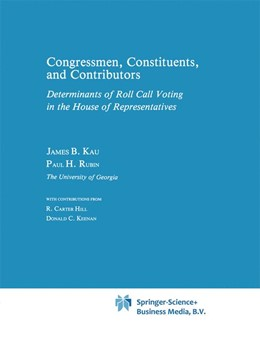 Abbildung von Kau / Rubin | Congressman, Constituents, and Contributors | 1981 | Determinants of Roll Call Voti...