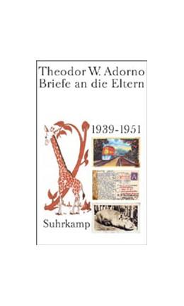 Abbildung von Adorno / Gödde / Lonitz | Briefe und Briefwechsel | 2003 | Band 5: Briefe an die Eltern. ...