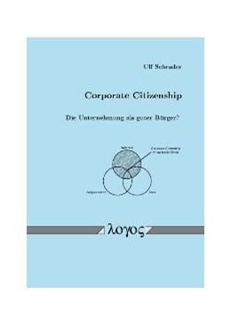 Abbildung von Schrader | Corporate Citizenship -- Die Unternehmung als guter Bürger? | 2003