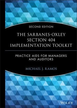 Abbildung von Ramos   The Sarbanes-Oxley Section 404 Implementation Toolkit   2. Auflage   2008